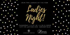 Ladies Night at The Jewelry Center!